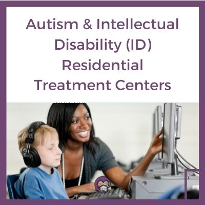 Autism and ID Residential Treatment Programs