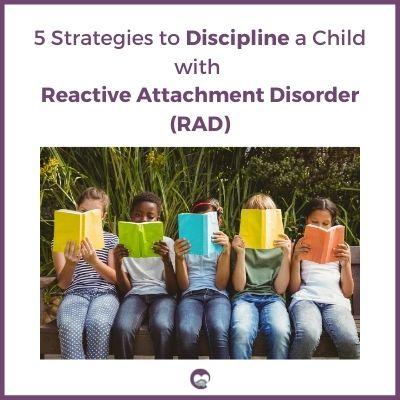 strategies to discipline RAD kid
